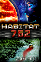Habitat 762 - An R-rated SciFi Thriller