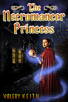 The Necromancer Princess - An R rated Romantic Fantasy
